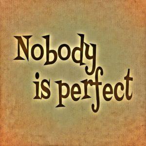 誰も完璧ではない